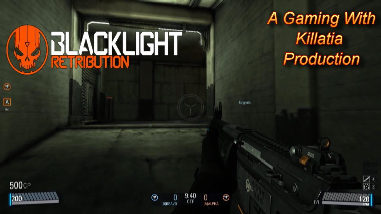 gaming with killatia Blacklight Retribution
