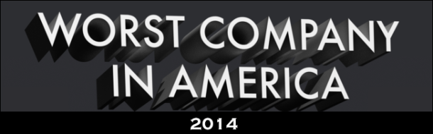 Who will be 2014's worst company in America?