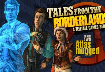 Tales From the Borderlands - Episode 2 Atlas Mugged Available Next Week