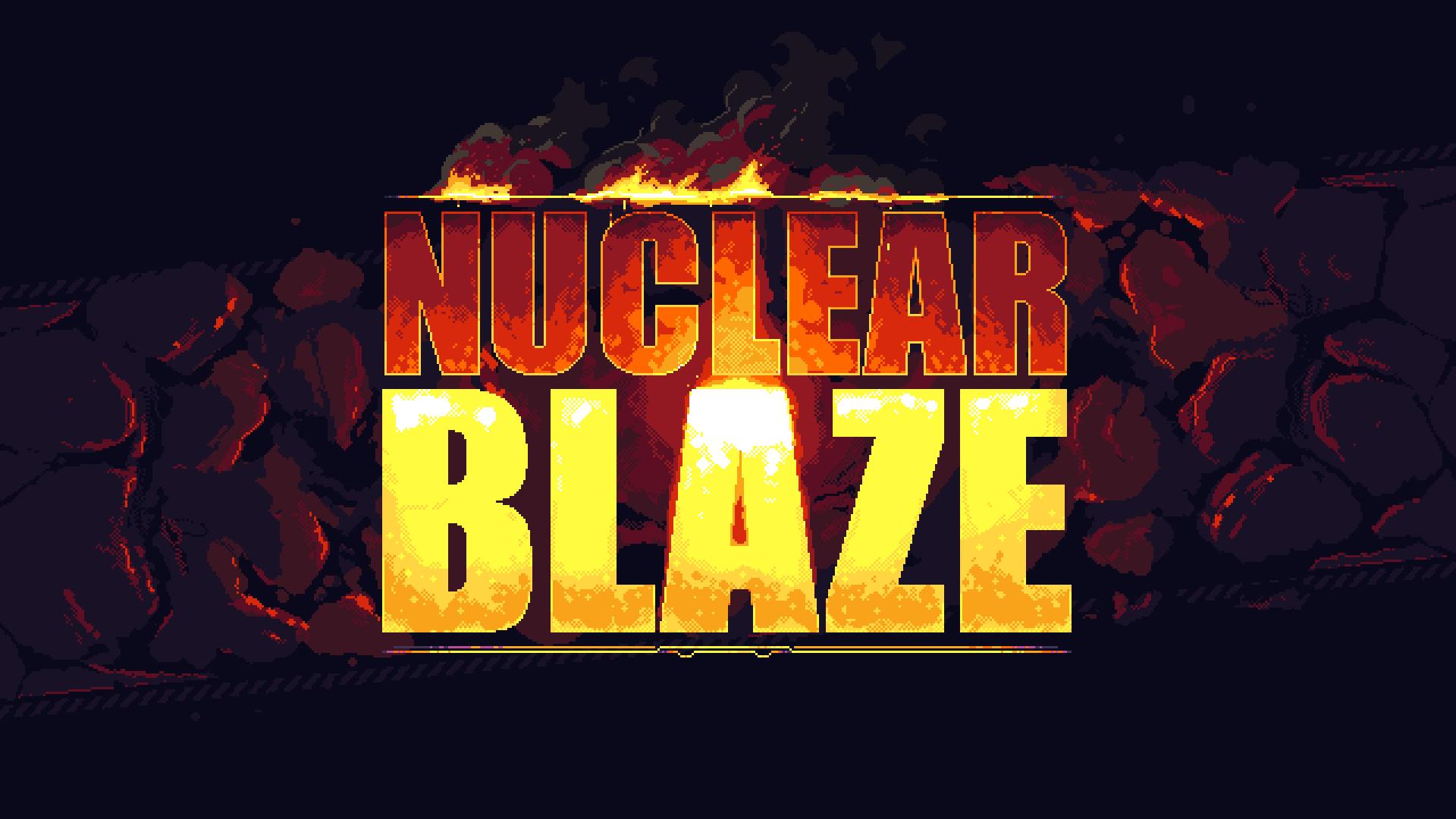 NuclearBlazeAnnouncement1